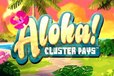Top Slot Game of the Month: Aloha Cluster Pays Slots