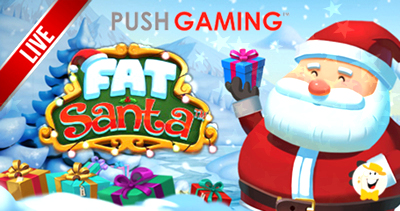 Push Gaming Goes Live with Fat Santa