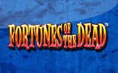 Fortunes of the Dead Slot