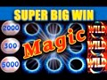 Magic! **super Big Win** - All Magical Slot