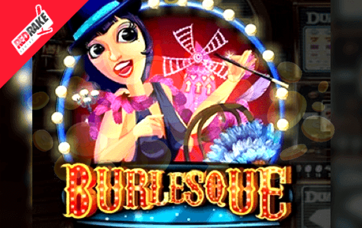 Burlesque Slot Machine Online